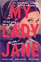 Coming in Dead Last: My Lady Jane