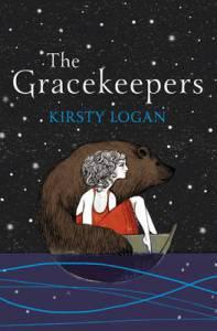 The Gracekeepers – Kirsty Logan