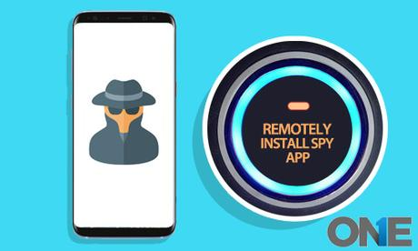 remotely_install_cell_phone_spy_App