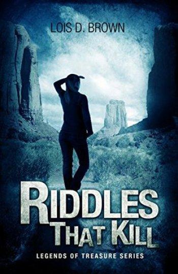 Riddles That Kill by Lois D. Brown