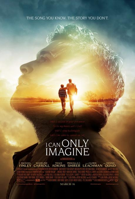'I Can Only Imagine' Movie From MercyMe Hit Single In Theaters March 16th