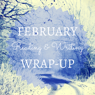 Reading and Writing Wrap-Up February
