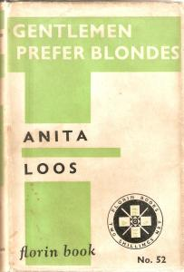 Gentlemen Prefer Blondes (1926) by Anita Loos