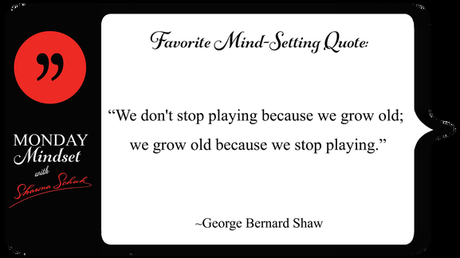 Monday Mindset: Start your week off well! Young at Heart?