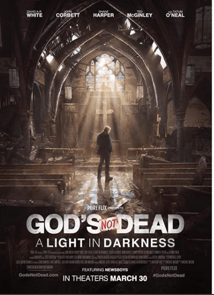 God's Not Dead: A Light In Darkness In Theaters March 30th