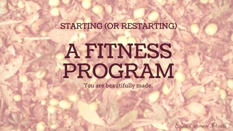 Starting (or restarting) a fitness program