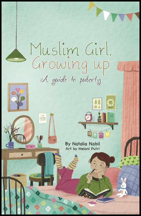 Muslim Girl, Growing Up - A Guide To Puberty
