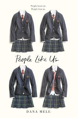 Blog Tour Review: People Like Us by Dana Mele