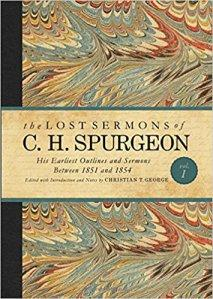 Book Review: The Lost Sermons of C.H. Spurgeon