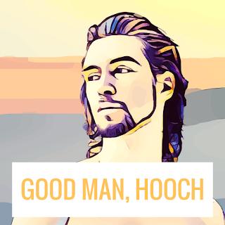 GOOD MAN, HOOCH
