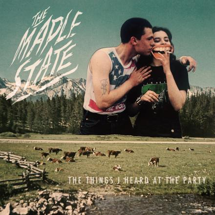 The Maple State – 'The Things I Heard at the Party' album review