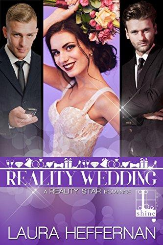 Reality Wedding (Reality Star Series Book 3) by [Heffernan, Laura]
