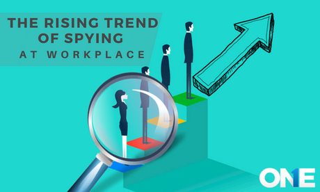 The Rising Trend of Spying at Workplace