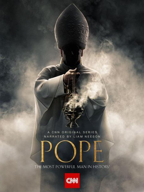 'The Pope: Most Powerful Man In History' 6 Part Series Airing On CNN