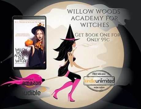 Willow Woods Academy for Witches by R.L.Weeks & Skylar Mckinzie