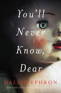 You'll Never Know, Dear by Hallie Ephron- Feature and Review