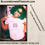 BlackWomenStandUp.com #BWSU Celebrates #WomensHistoryMonth – Past And Present