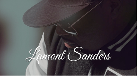 New Video: Lamont Sanders  'Whatever It Takes'