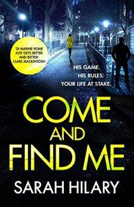 Come and Find Me – Sarah Hilary