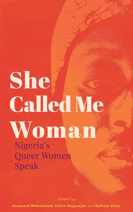 Cover Reveal for She Called Me Woman: Nigeria's Queer Women Speak