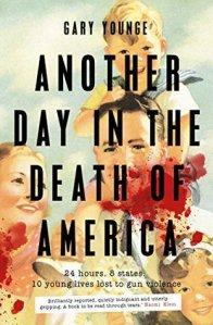 Another Day In The Death Of America – Gary Younge