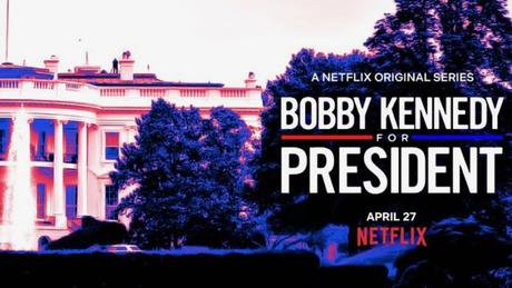Netflix Lands 'Bobby Kennedy For President' Documentary