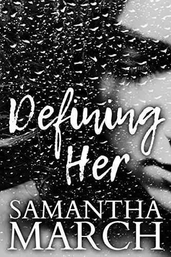 Defining Her by [March, Samantha]