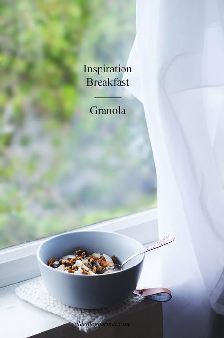 Inspiration Breakfast: Granola ( + New Video )