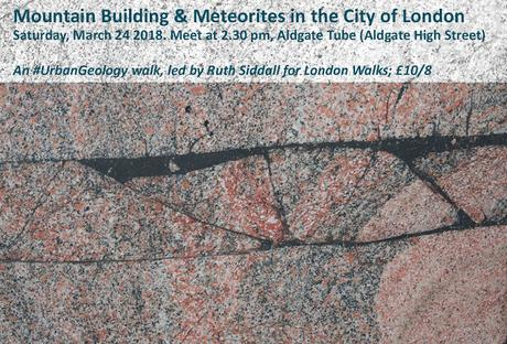 #LondonWalks Walk Of The Week: Mountain Building & Meteorites in the City of London #UrbanGeology @R_Siddall