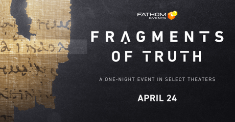 'Fragments of Truth' Come to Light in New Faith-Based Documentary