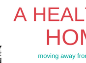 Healthier Home: Moving Away from Chemicals