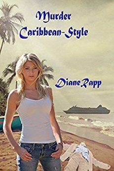 Murder Caribbean-Style (High Seas Mystery Series Book 1) by [Rapp, Diane]
