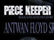 Piece Keeper Antwan Floyd