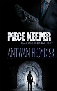 Piece Keeper by Antwan Floyd Sr