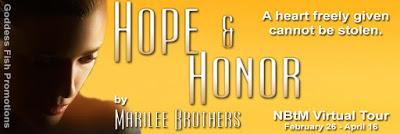 Hope and Honor  by Marilee Brothers