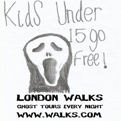 #LondonWalks Kids Under 15 Go FREE #SchoolHolidays: No.9. Ghosts! #London4Kids