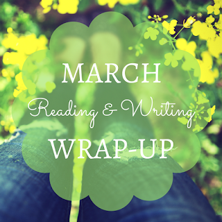 Reading and Writing Wrap-up: March