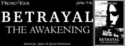 Promo Tour: Betrayal: The Awakening by Kira Hillins