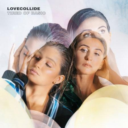 LOVECOLLIDE Tired Of Basic iTunes Pre-Order Features Four Instant Downloads; Radio and Tour News