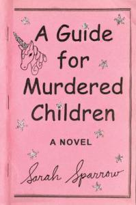 A Guide for Murdered Children is not for everyone but I liked it
