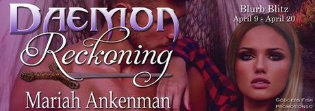 Daemon Reckoning by Mariah Ankenman