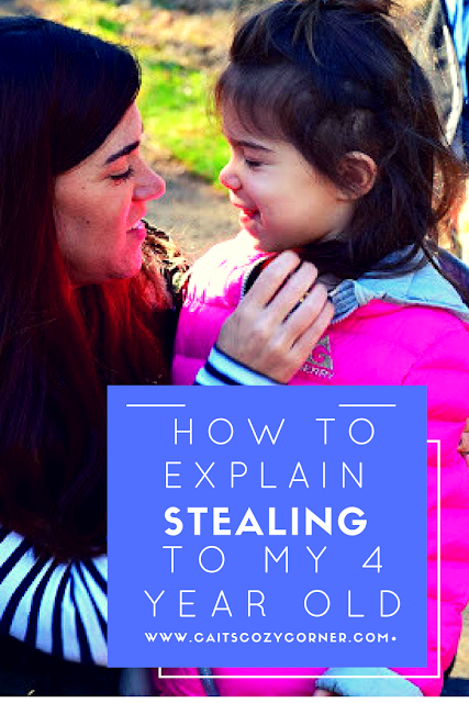 How To Explain Stealing To My Four Year Old