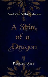 A Skin of a Dragon by  Frances Jones
