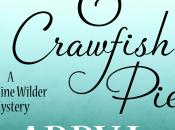 Secrets, Lies, Crawfish Pies