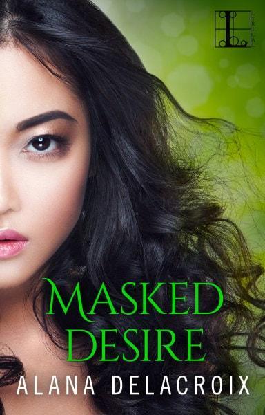 Masked Desire by Alana Delacroix