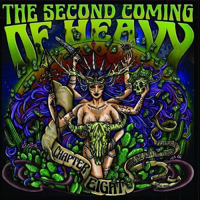 Ripple Music Presents...The Second Coming of Heavy; Chapter VIII | Releasing 4 May 2018