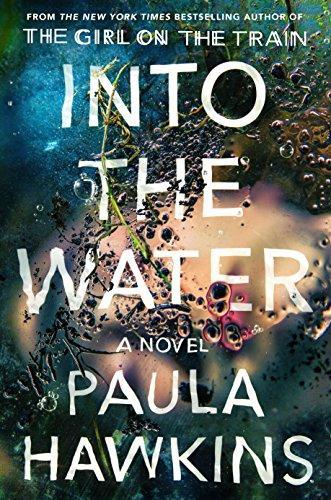 Into the Water: A Novel by [Hawkins, Paula]