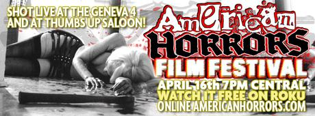 AMERICAN HORRORS FILM FESTIVAL TV SPECIAL STREAMING WORLDWIDE MONDAY APRIL 16