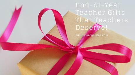 Best Ideas for End of Year Teacher Gifts. May or May Not be Appropriate.