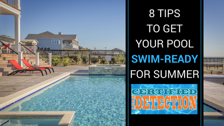 Eight Tips to Get Your Pool Ready for Summer
